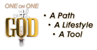 ONE on ONE with GOD Path/Lifestyle/Tool